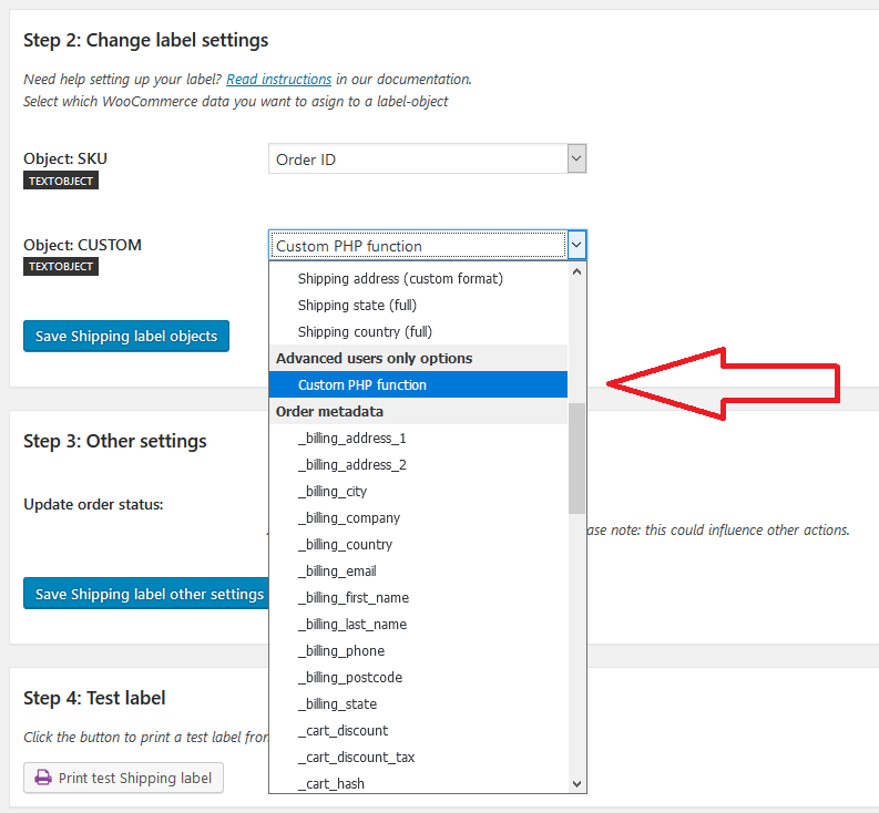 "Go to Step 2 Change label settings and select option ""Custom PHP function"""